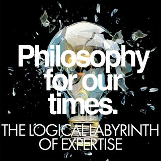 The Logical Labyrinth of Expertise | Anandi Hattiangadi