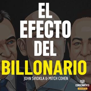 198 - El Efecto del Billonario (Como Crear Valor Masivo)