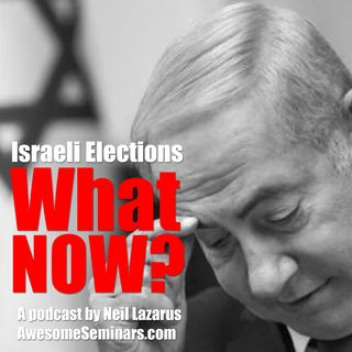 PODCAST Elections Again in Israel x3?