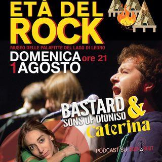 Età del rock 2021 - Caterina Cropelli & the Bastard Sons of Dioniso