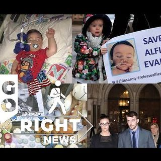 Remembering Alfie Evans and Why State Controlled Welfare is Evil