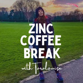Zinc Coffee Break Episode 1