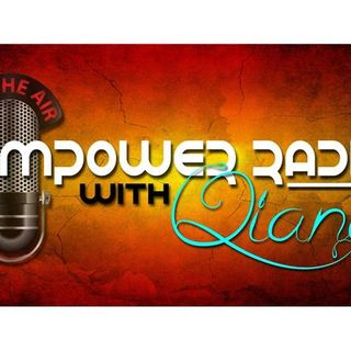 Empower Radio with Qiana Budd
