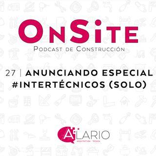 OnSite #27 | Estrenando cacharritos, anuncios y alguna cosa más