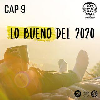 CAP 09 Lo bueno del 2020 | Esto no es para todos - Medicenbladi