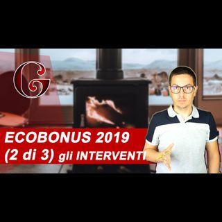 ECOBONUS 2019 gli INTERVENTI per il Risparmio Energetico sulla Casa (2 di 3)