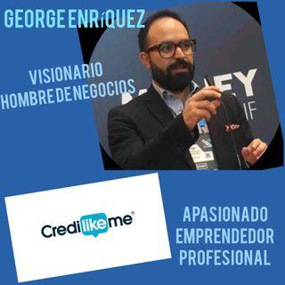 Entrevista con George Enriquez. Emprendedor , Visionario y Hombre de negocios.