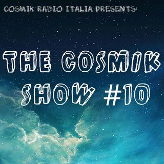 COSMIK SHOW #10 (GOLDEN EPISODE)