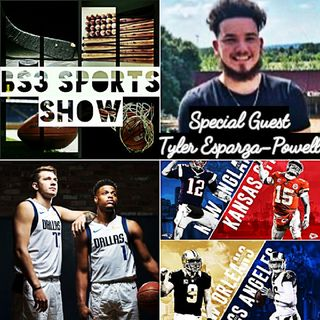 BS3 Sports Show ft. Tyler Esparza-Powell (.@TylerEsp_)