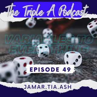 Variable To Everything - EP49