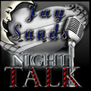 Night Talk w/ Jay Sands Ep. 2 062119