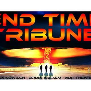 The End Time Tribune 09/23/2017