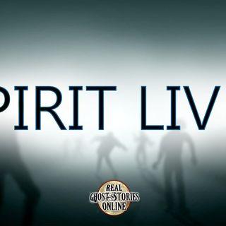 Spirit Lives | Haunted Paranormal, Supernatural