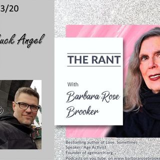 The Rant with Barbara Rose Brooker and her guest Buck Angel & Curnal Aluisio 12_23_20