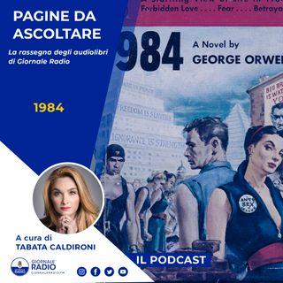 "Pagine da ascoltare. ""1984"" di George Orwell"