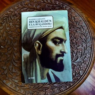 """Ibn Khaldun e la Muqaddimah"" di Massimo Campanini"