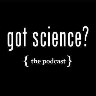 Got Science?