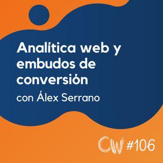 Qué medir y cómo medir métricas importantes de Analítica Web, con Álex Serrano #106