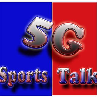 5G SportsTalk/Entertainment
