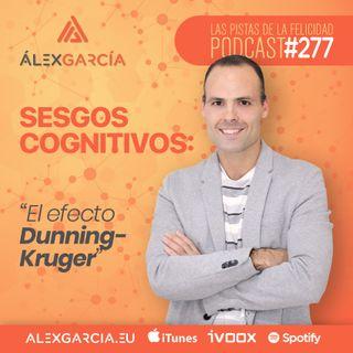 """""""El efecto Dunning-Kruger"""""""