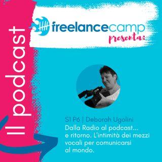 S1 P6 Dalla Radio al podcast e ritorno | Deborah Ugolini
