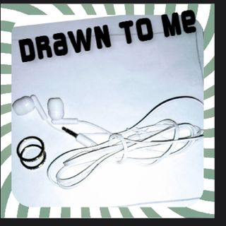 Drawn To Me