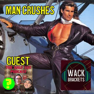 E35 - Man Crushes w/The Half Cut : All of our Man Meat