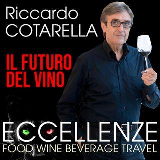 Riccardo Cotarella: il futuro del vino.