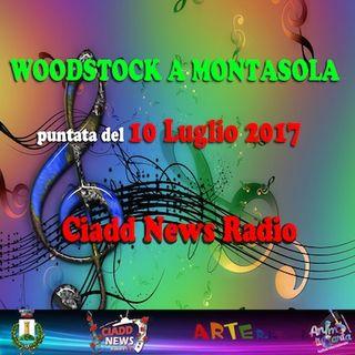 WOODSTOCK A MONTASOLA - 10 LUGLIO 2017