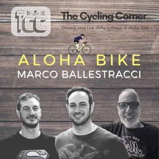 TCC Show P6 - Aloha Bike - Marco Ballestracci