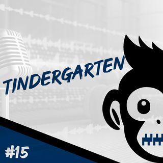 Episodio 15 - Tindergarten