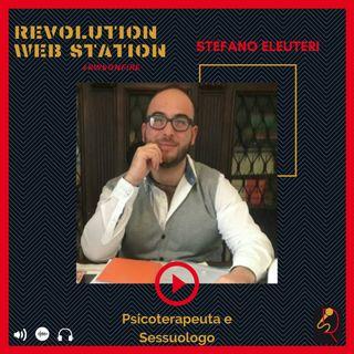 INTERVISTA STEFANO ELEUTERI - PSICOTERAPEUTA E SESSUOLOGO