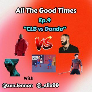 "Podcast 9 ""CLB vs DONDA"""