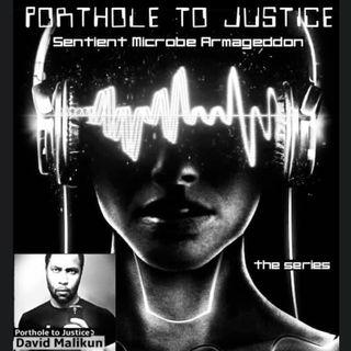 Episode 394 - Porthole to Justice