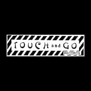 Touch and Go Records!