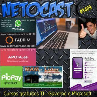 NETOCAST 1409 DE 31/03/2021 - Governo federal e Microsoft lançam cursos gratuitos de tecnologia