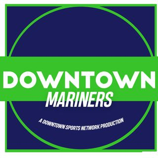 Downtown Mariners Podcast
