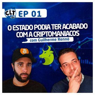 EP 01 - Da CLT para o Bitcoin - A incrível história da Criptomaniacos