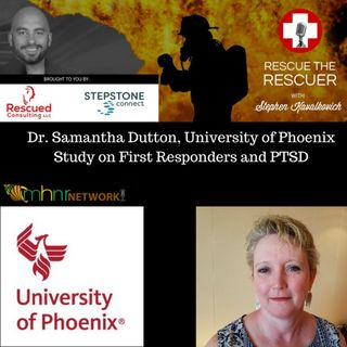 Dr Samantha Dutton, Dean @ Phoenix University and I discuss PTSD and First Responders