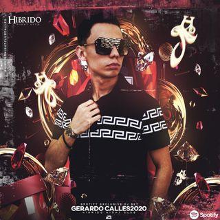DJ SET HIBRIDO NIGHT CLUB DJ GERARDO CALLES 2020