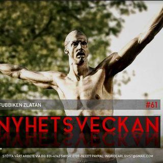 Nyhetsveckan #61 – Fubbiken Zlatan, Astrid Lindgren-skandalen, kvinnor som hatar kvinnor