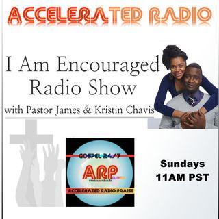 I Am Encouraged Radio 5/21/17