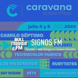 SignosFM con Caravana Streamfest (Rubytates + Valdo Rodriguez)