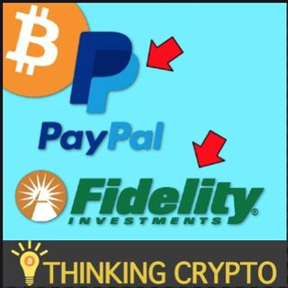 PayPal Getting into CRYPTO Confirmed & Fidelity BITCOIN Retirment Custody