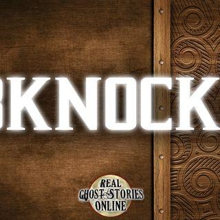 3 Knocks   Haunted, Paranormal, Supernatural