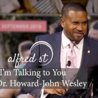 Dr. Howard-John Wesley_I'm Talking to You