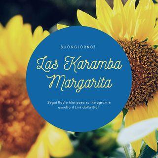 Buongiorno e Buon Lunedì 22 Marzo con Las Karamba - Margarita | Novità 2021| cha cha cha | Episodio 1092