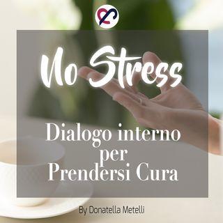 5 - Dialogo interno per prendersi cura