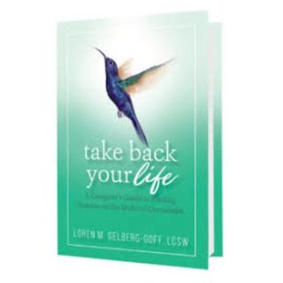Take Back Your Life, Loren Gelberg-Goff