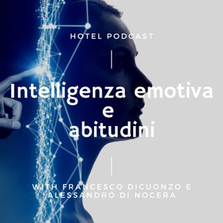 12. Intelligenza emotiva e abitudini